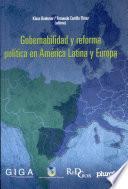 Gobernabilidad y reforma política en América Latina y Europa