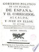 Gobierno político de los Pueblos de España...