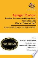 """Gold Standard Blood Test every year worth their """"Weight in gold""""- Spanish (Española)"""