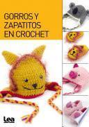 Gorros y zapatitos en crochet