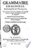 GRAMMAIRE ESPAGNOLLE, EXPLIQUE'E EN FRANCOIS