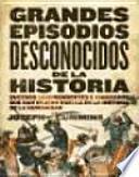 Grandes episodios desconocidos de la Historia