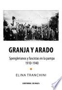 Granja y Arado. Spenglerianos y Fascistas en la Pampa 1910-1940