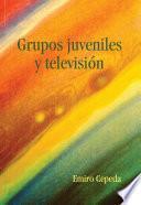 Grupos Juveniles Y Televisión