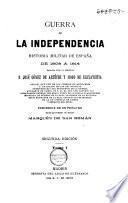 Guerra de la independencia ... 1808-'14