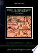 Guerra y misiones en la frontera chaqueña del Tucumán, 1700-1767