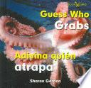 Guess Who Grabs/ Adivina Quien Atrapa