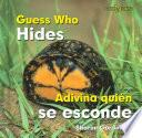 Guess Who Hides/ Adivina Quien Se Esconde