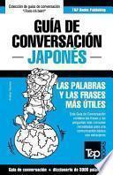 Guia de Conversacion Espanol-Japones y Vocabulario Tematico de 3000 Palabras