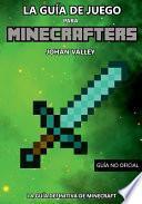 Guia de Juego Para Minecrafters