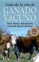 Guía de la cría de ganado vacuno