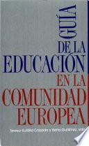 Guía de la educación en la comunidad europea