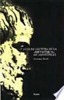 Guía de lectura de la Metafísica de Aristóteles