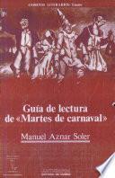 Guía de lectura de Martes de Carnaval