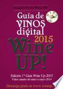 GUIA DE VINOS WINE UP 2015