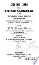 Guía del clero en las divinas alabanzas, ó sea, Explicacion de las rúbricas del rezo divino