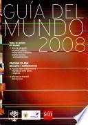 Guia Del Mundo 2008/ Guide to the World 2008