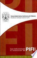 Guía institucional para la construcción del PIFI 2007