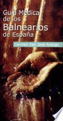 Guía médica de los balnearios de España
