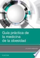 Guía Práctica de la Medicina de la Obesidad