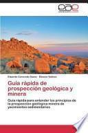 Guía rápida de prospección geológica y minera