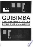 Guibimba, y otras querencias