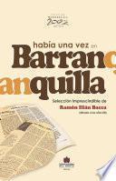 Había una vez en Barranquilla