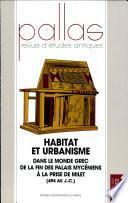 Habitat et urbanisme dans le monde grec de la fin des palais mycéniens à la prise de Milet