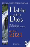 Hablar con Dios - Julio 2021