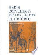 Hacia Cervantes