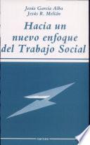 Hacia un nuevo enfoque del Trabajo Social