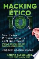Hacking Etico 101 - Cómo Hackear Profesionalmente en 21 días o Menos!