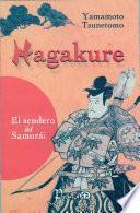 Hagakure, El Sendero Del Samurai/ Hagakure, Samurai Pathway