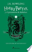 Harry Potter y el Prisionero de Azkaban. Edición Slytherin / Harry Potter and the Prisoner of Azkaban Slytherin Edition