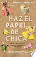 HAZ EL PAPEL DE CHICA