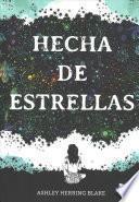 Hecha de estrellas / Girl Made of Stars