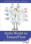 Hello World En Tensorflow - Para Iniciarse En La Programacion del Deep Learning
