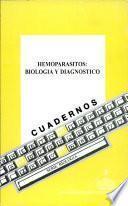 Hemoparásitos: Biología y Diagnóstico