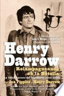 Henry Darrow: Relampagueando en la Botella