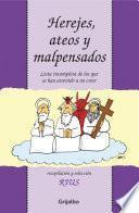 Herejes, ateos y malpensados (Colección Rius)