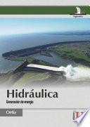 Hidráulica. Generación de energía