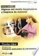 Higiene en el medio hospitalario y limpieza de material