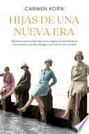 Hijas de una nueva era (Saga Hijas de una nueva era 1)