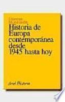 Historia de Europa contemporánea desde 1945 hasta hoy