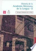 Historia de la Academia Mexicana de la Lengua, 1946-2000