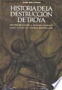 Historia de la destrucción de Troya