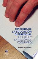 Historia de la Educación Diferencial en Chile y la Región de Coquimbo