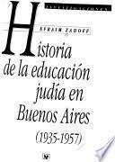 Historia de la educación judía en Buenos Aires, 1935-1957