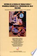 Historia de la Escuela de Trabajo Social y Desarrollo Humano de la Universidad del Valle, 1953-2003