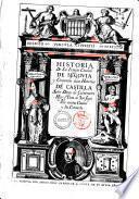 Historia de la insigne ciudad de Segouia y Conpendio de las historias de Castilla autor Diego de Colmenares ..